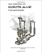 LEGO MINDSTORMS NXT Robots Alive!